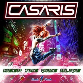 CASARIS - KEEP THE VIBE ALIVE